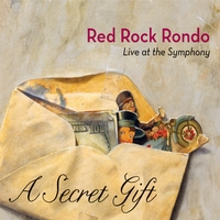 Red Rock Rondo | A Secret Gift