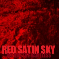 Red Satin Sky | We Are the Nameless
