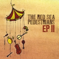 The Red Sea Pedestrians | E.P. II - Limited Edition