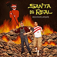 Red State Update | Santa Is Real