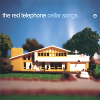 The Red Telephone | Cellar Songs