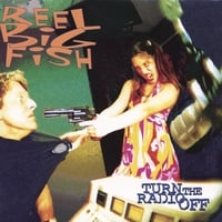 Reel Big Fish | Turn The Radio Off