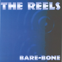 The Reels | Bare Bone