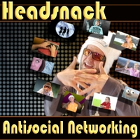 Headsnack | Antisocial Networking