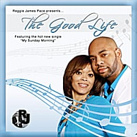 Reggie James Pace | The Good Life