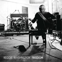 Reggie Washington | Freedom