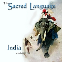 Reid DeFever | The Sacred Language~INDIA