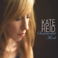 Kate Reid | Sentimental Mood