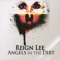 Reign Lee | Angels In the Dirt