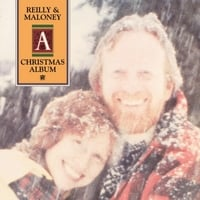 Reilly & Maloney | A Christmas Album (2012 Reissue)