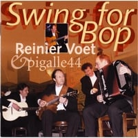 Reinier Voet & Pigalle44 | Swing for Bop