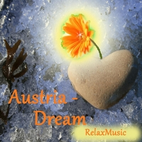 Relaxmusic | Austria - Dream