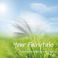 Lioss Aktavio | Your Fairytale: Healing Melodies for Your Soul
