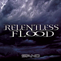 Relentless Flood | Stand