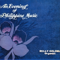 Relly Coloma | An Evening of Philippine Music