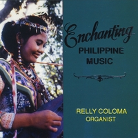 Relly Coloma | Enchanting Philippine Music