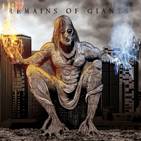 Remains of Giants | Beginning to Live