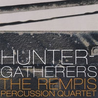 The Rempis Percussion Quartet | Hunter-Gatherers