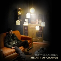 Remy de Laroque | The Art of Change