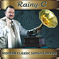 Rainy-C | Modern Classic Songs for You