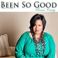 Renee' Craig | Been so Good (Full Version)