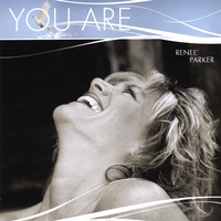 Renee' Parker | You Are