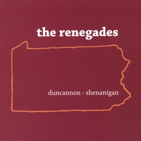 The Renegades | Duncannon Shenanigan