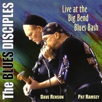 Dave Renson & Pat Ramsey | The Blues Disciples Live at The Big Bend Blues Bash