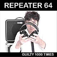 Repeater 64 | Guilty 1000 Times