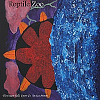 Reptile Zoo | The Ocean Falls Upon Us (in Sea Minor)
