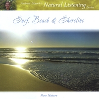Andrew Skeoch's Natural Listening Series | Surf, Beach & Shoreline