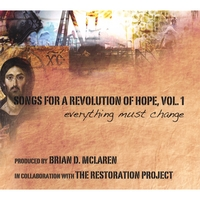 The Restoration Project | Songs For a Revolution of Hope, Vol. 1: everything must change