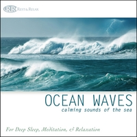 Rest & Relax Nature Sounds Artists | Ocean Waves: Calming Sounds of the Sea. Nature Sounds for Deep Sleep, Meditation & Relaxation
