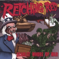 RETCHING RED | Scarlet Whore of War