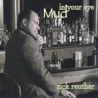 Rick Reuther | Mud in Your Eye