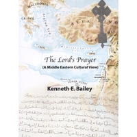 Dr. Ken Bailey | The Lord's Prayer  (Four 30-Minute Lectures)