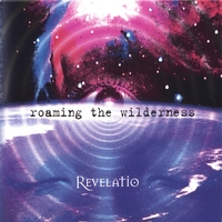 Revelatio | Roaming The Wilderness