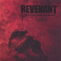 Revenant | Retrieving Honor And Hatred