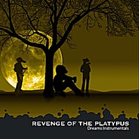 Revenge of the Platypus | Dreams Instrumentals