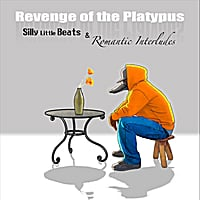 Revenge of the Platypus | Silly Little Beats and Romantic Interludes