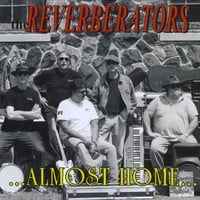 The Reverberators | Almost Home