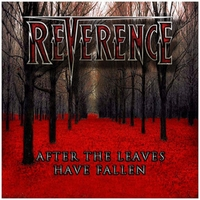 Reverence | After the Leaves Have Fallen