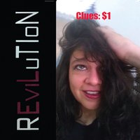 REVILUTION | Clues: $1
