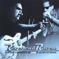 Reverend Raven | Live at Blues On Grand