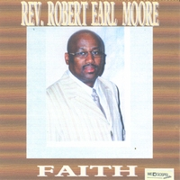 Rev. Robert Earl Moore | Faith
