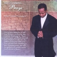 Rev. Timothy Flemming Sr. | Prayers