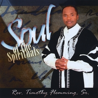 Rev. Timothy Flemming Sr. | Soul of the Spirituals