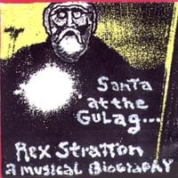 Rex Stratton | Santa at the Gulag