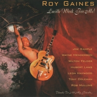 Roy Gaines | Lucille Work for Me!