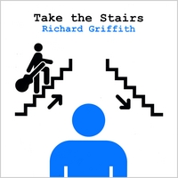 Richard Griffith | Take the Stairs